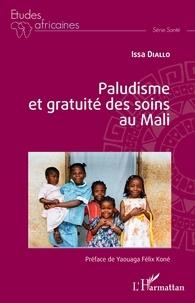 Issa Diallo - Paludisme et gratuité des soins au Mali.