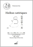 Issa Kobayashi - Haïkus satiriques - Edition bilingue français-japonais.