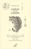 Issa Kobayashi - Haïkus sur les chats - Edition bilingue français-japonais.