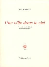 Issa Makhlouf - Une ville dans le ciel.