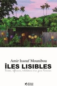 Pdf en ligne à télécharger Iles lisibles  - Pensées, réflexions et tribulations d'un jeune Comorien