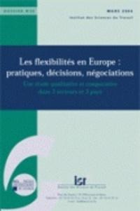 IST - Les flexibilités en Europe : pratiques, décisions, négociations.