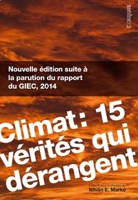 Istvan E Marko - Climat : 15 vérités qui dérangent.