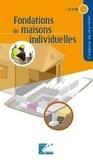 IT-FFB et  CSTB - Fondations de maisons individuelles.