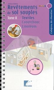 IT-FFB - Revêtements de sol souples - Tome 2, Textiles, caoutchouc, linoléum.