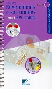IT-FFB - Revêtements de sols souples - Tome 1, PVC collés.