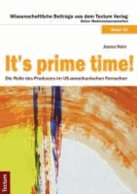 It's prime time! - Die Rolle des Producers im US-amerikanischen Fernsehen.