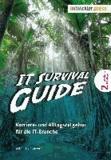 IT Survival Guide - Karriere- und Alltagsratgeber für die IT-Branche.