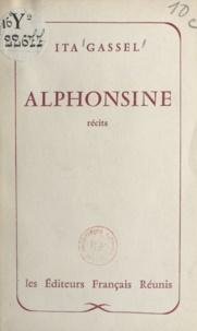 Ita Gassel et Jean-Pierre Chabrol - Alphonsine - Suivi de Jef.