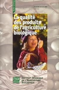 ITAB - La qualité des produits de l'agriculture biologique.