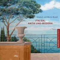 Italien. Antik und modern.