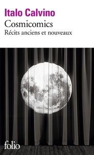 Cosmicomics - Récits anciens et nouveaux.pdf