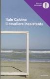 Italo Calvino - Il cavaliere inesistente.
