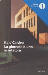 Italo Calvino - La giornata d'uno scrutatore.