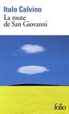 Italo Calvino - La route de San Giovanni.