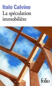 Italo Calvino - La spéculation immobilière.