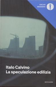 Italo Calvino - La speculazione edilizia.