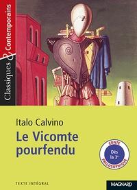Italo Calvino - Le Vicomte pourfendu.