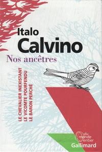 Italo Calvino - Nos ancêtres - Coffret en 3 volumes : Le chevalier inexistant ; Le vicomte pourfendu ; Le baron perché.
