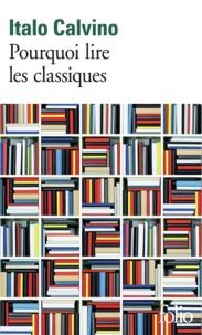 Téléchargement gratuit de nouveaux livres Pourquoi lire les classiques 9782072483295 en francais