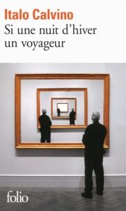 Italo Calvino - Si une nuit d'hiver un voyageur.