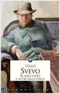 Italo Svevo - Il mio ozio e altri racconti.