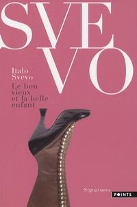 Italo Svevo - Le bon vieux et la belle enfant.