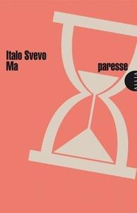 Italo Svevo - Ma paresse.