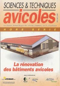 G Amand et  Collectif - Sciences et techniques avicoles Hors-série décembre : La rénovation des bâtiments avicoles.