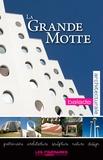 Itinéraires Médias - La Grande-Motte - Parcours architectural.