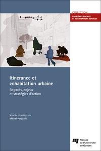 Michel Parazelli - Itinérance et cohabitation urbaine - Regards, enjeux et stratégies d'action.