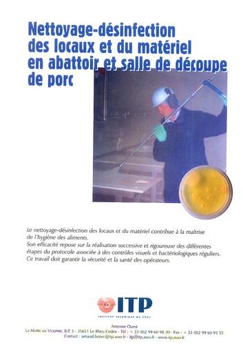 ITP - Nettoyage-désinfection des locaux et du matériel en abattoir et salle de découpe de porc.