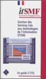 ITSMF - Gestion des services liés aux technologies de l'information (ITSM).