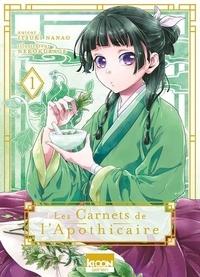 Itsuki Nanao et  Nekokurage - Les Carnets de l'Apothicaire Tome 1 : .
