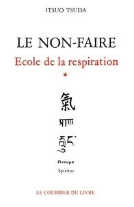 Itsuo Tsuda - Le non-faire.