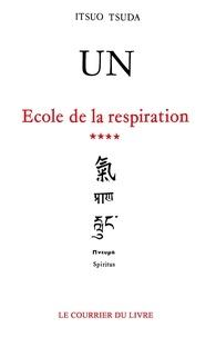 Itsuo Tsuda - Un - Ecole de respiration.