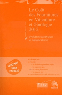 ITV France - Le Coût des Fournitures en Viticulture et Oenologie.