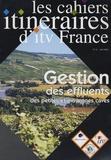 ITV France - Les cahiers itinéraires d'itv France N° 8, Mai 2004 : Gestion des effluents des petites et moyennes caves.