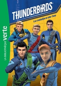 ITV France - Thunderbirds 01 - La ceinture de feu.