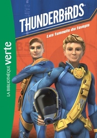 ITV France - Thunderbirds 05 - Les tunnels du temps.