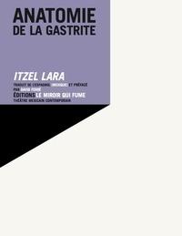 Itzel Lara - Anatomie de la gastrite.