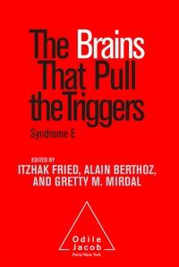 Itzhak Fried et Alain Berthoz -  - Syndrome E.