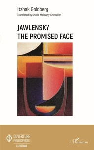 Itzhak Goldberg - Jawlensky - The Promised Face.