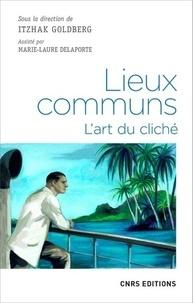 Itzhak Goldberg - Lieux communs - L'art du cliché.