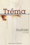 Jacques Gleyse - Tréma N° 32, juin 2010 : Genre, mixité scolaire et éducation physique.