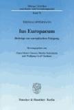 Ius Europaeum - Beiträge zur europäischen Einigung.