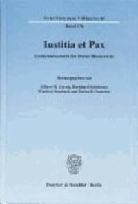 Iustitia et Pax - Gedächtnisschrift für Dieter Blumenwitz.