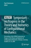 Paul Steinmann - IUTAM Symposium on Progress in the Theory and Numerics of Configurational Mechanics - Proceedings of the IUTAM Symposium held in Erlangen, Germany, October 20-24, 2008.