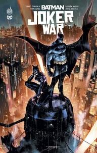 Iv james Tynion et Guillem March - Batman joker War 1 : Batman joker War tome 1.
