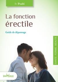 Iv Psalti - La fonction érectile - Guide de dépannage.